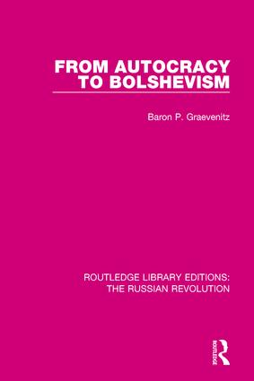 From Autocracy to Bolshevism: 1st Edition (Hardback) book cover