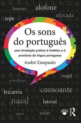 Os sons do português: uma introdução prática à fonética e à pronúncia da língua portuguesa book cover