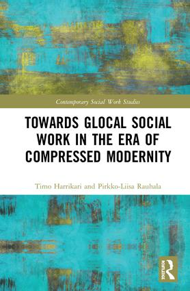 Towards Glocal Social Work in the Era of Compressed Modernity: 1st Edition (Hardback) book cover