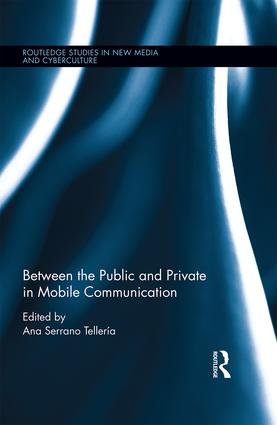 Between the Public and Private in Mobile Communication book cover