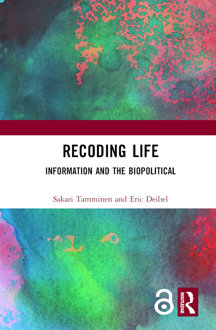 Recoding Life: Information and the Biopolitical, 1st Edition (Paperback) book cover