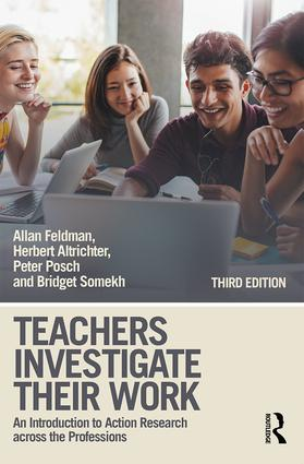 Teachers Investigate Their Work: An Introduction to Action Research across the Professions book cover