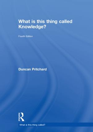 What is this thing called Knowledge?: 4th Edition (Hardback) book cover