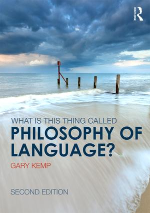 What is this thing called Philosophy of Language? book cover