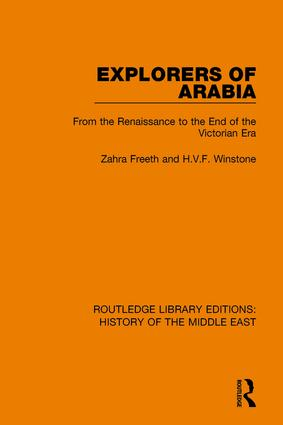 Explorers of Arabia: From the Renaissance to the End of the Victorian Era book cover