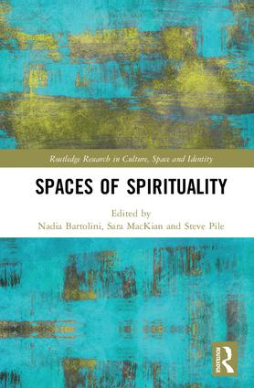 Spaces of Spirituality: 1st Edition (Hardback) book cover