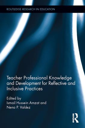 Teacher Professional Knowledge and Development for Reflective and Inclusive Practices: 1st Edition (Hardback) book cover