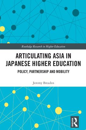 Articulating Asia in Japanese Higher Education: Policy, Partnership and Mobility, 1st Edition (e-Book) book cover
