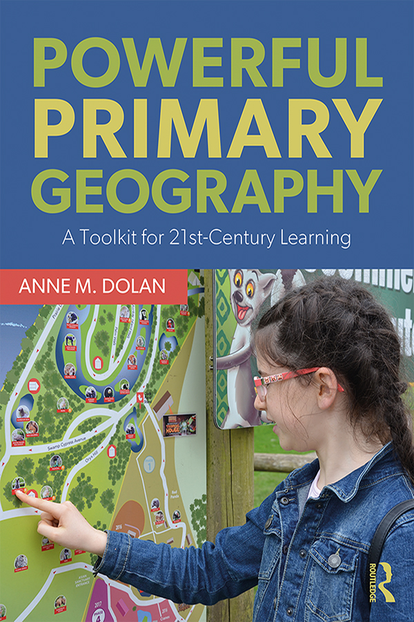 Powerful Primary Geography: A Toolkit for 21st Century Learning book cover
