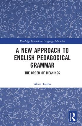 A New Approach to English Pedagogical Grammar: The Order of Meanings book cover