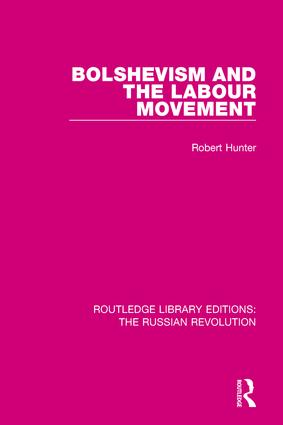 Bolshevism and the Labour Movement: 1st Edition (Paperback) book cover