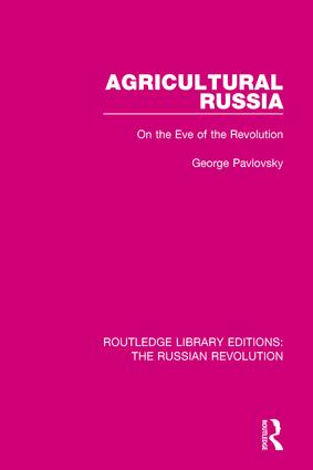 Agricultural Russia: On the Eve of the Revolution, 1st Edition (Paperback) book cover