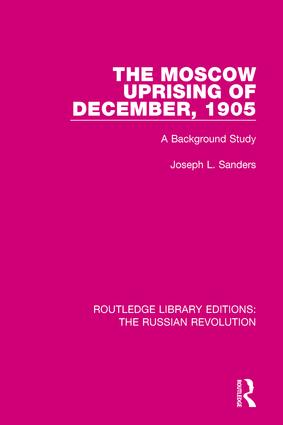 The Moscow Uprising of December, 1905: A Background Study book cover