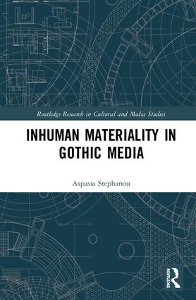 Inhuman Materiality in Gothic Media book cover