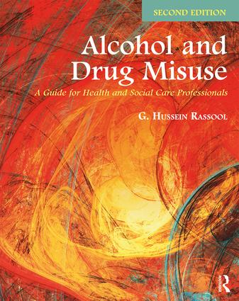 Alcohol and Drug Misuse: A Guide for Health and Social Care Professionals, 2nd Edition (Paperback) book cover