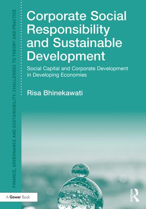 Corporate Social Responsibility and Sustainable Development: Social Capital and Corporate Development in Developing Economies book cover