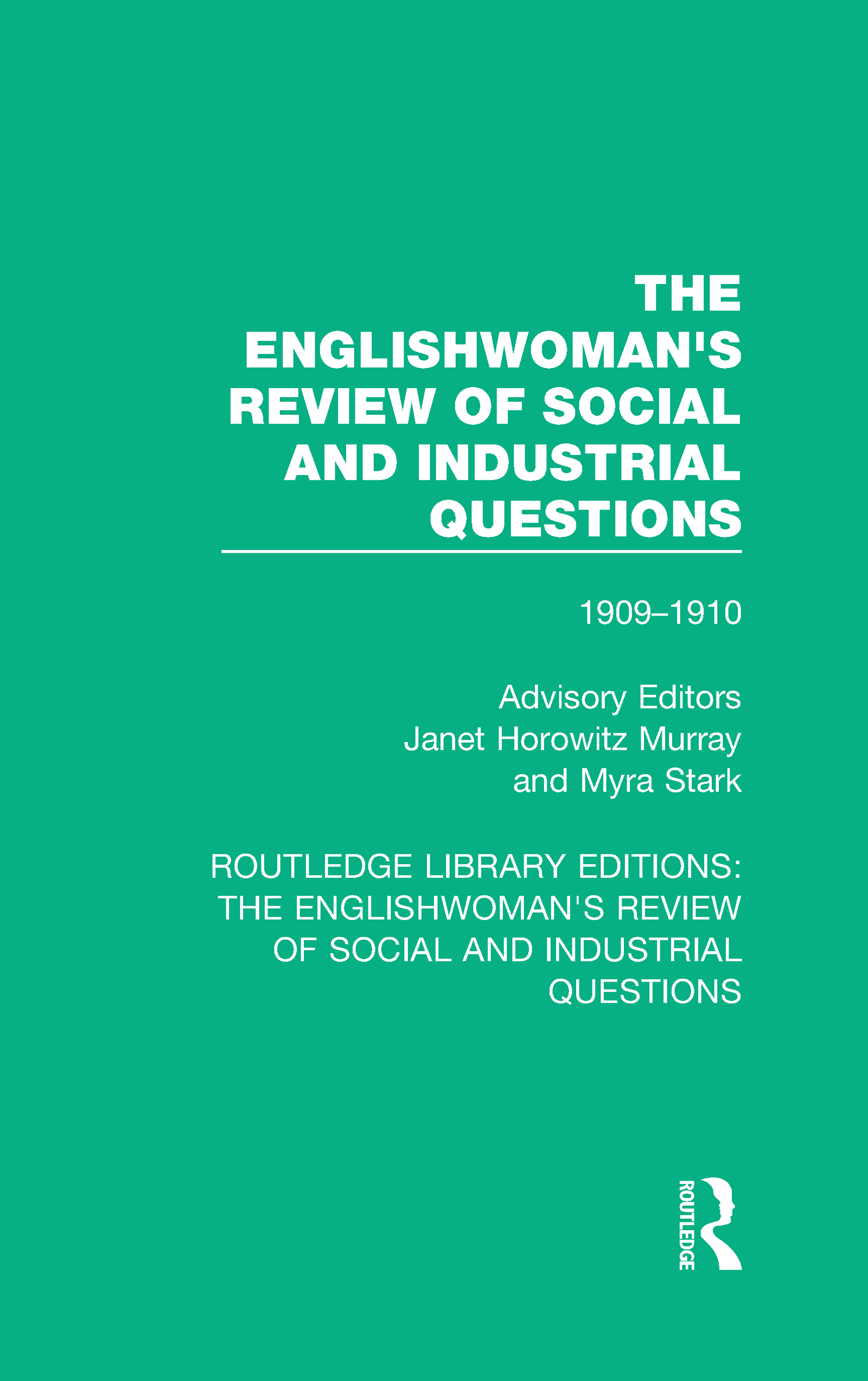 The Englishwoman's Review of Social and Industrial Questions: 1909-1910 book cover