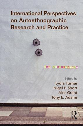 International Perspectives on Autoethnographic Research and Practice: 1st Edition (Paperback) book cover