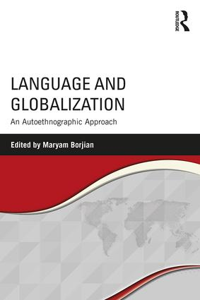 Language and Globalization: An Autoethnographic Approach book cover