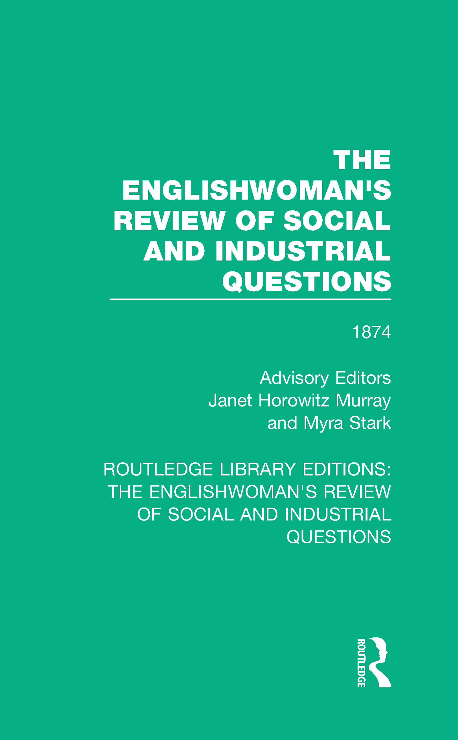 The Englishwoman's Review of Social and Industrial Questions: 1874 book cover