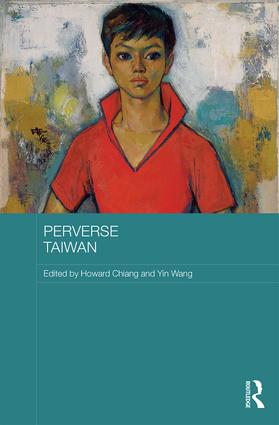 Perverse Taiwan: 1st Edition (Hardback) book cover