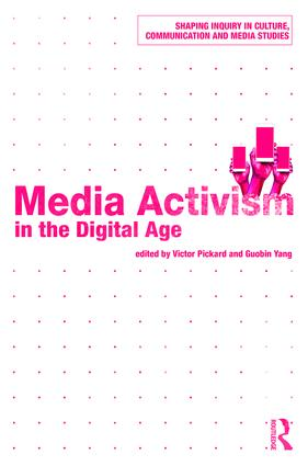 Media Activism in the Digital Age (Paperback) book cover