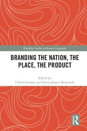 Branding the Nation, the Place, the Product: 1st Edition (Hardback) book cover