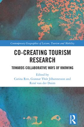Co-Creating Tourism Research: Towards Collaborative Ways of Knowing (Hardback) book cover