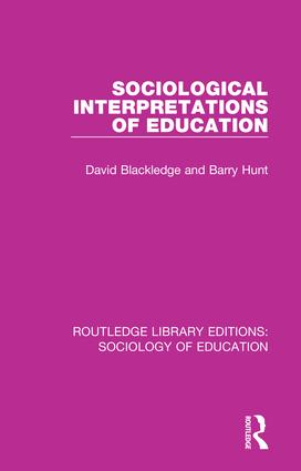 Sociological Interpretations of Education: 1st Edition (Paperback) book cover