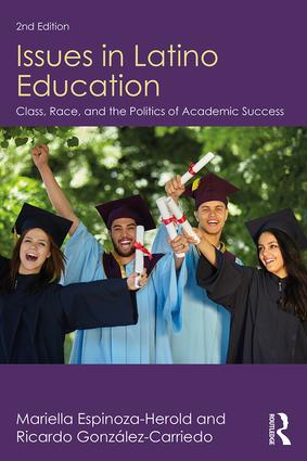 Issues in Latino Education: Race, School Culture, and the Politics of Academic Success, 2nd Edition (e-Book) book cover