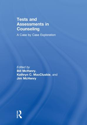 Tests and Assessments in Counseling: A Case by Case Exploration, 1st Edition (Hardback) book cover