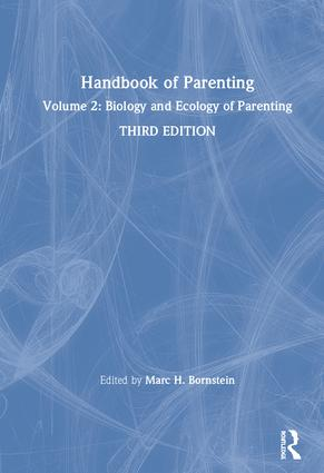 Handbook of Parenting: Volume 2: Biology and Ecology of Parenting, Third Edition, 3rd Edition (Hardback) book cover