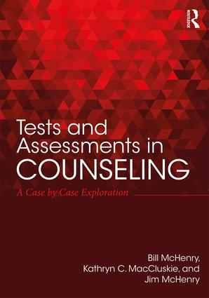 Tests and Assessments in Counseling: A Case by Case Exploration, 1st Edition (Paperback) book cover