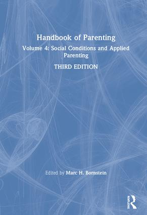 Handbook of Parenting: Volume 4: Social Conditions and Applied Parenting, Third Edition book cover