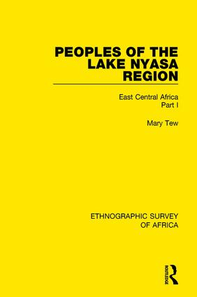 Peoples of the Lake Nyasa Region: East Central Africa Part I book cover