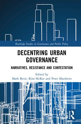Decentring Urban Governance: Narratives, resistance and contestation book cover