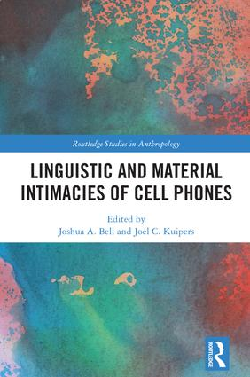 Linguistic and Material Intimacies of Cell Phones book cover