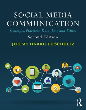 Social Media Communication: Concepts, Practices, Data, Law and Ethics, 2nd Edition (Paperback) book cover
