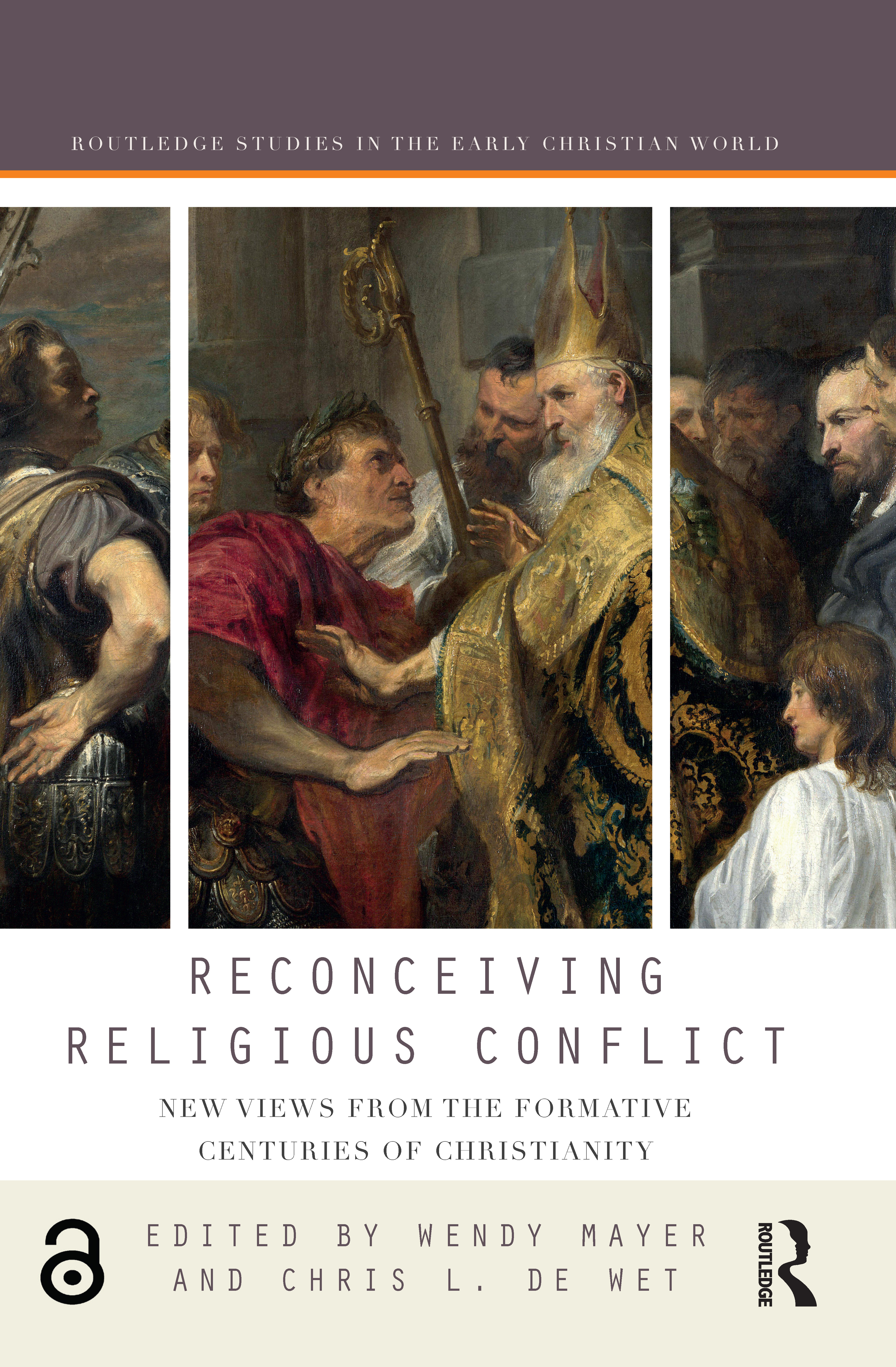 Reconceiving Religious Conflict: New Views from the Formative Centuries of Christianity book cover