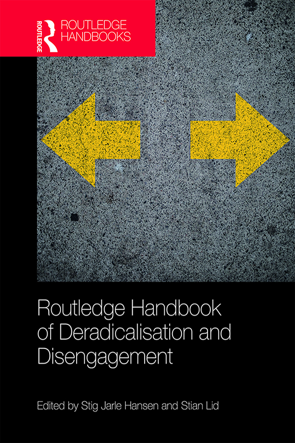 Routledge Handbook of Deradicalisation and Disengagement: 1st Edition (Hardback) book cover