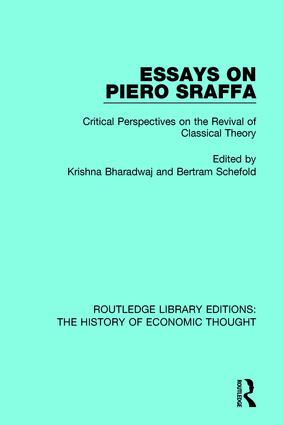 Essays on Piero Sraffa: Critical Perspectives on the Revival of Classical Theory book cover