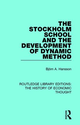 The Stockholm School and the Development of Dynamic Method book cover