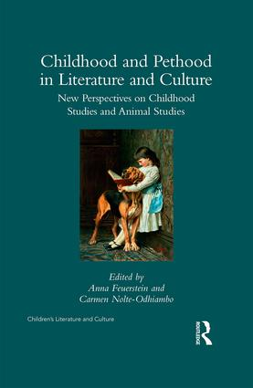 Childhood and Pethood in Literature and Culture: New Perspectives in Childhood Studies and Animal Studies book cover