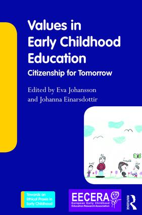 Values in Early Childhood Education: Citizenship for Tomorrow, 1st Edition (Paperback) book cover