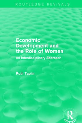 Routledge Revivals: Economic Development and the Role of Women (1989): An Interdisciplinary Approach book cover