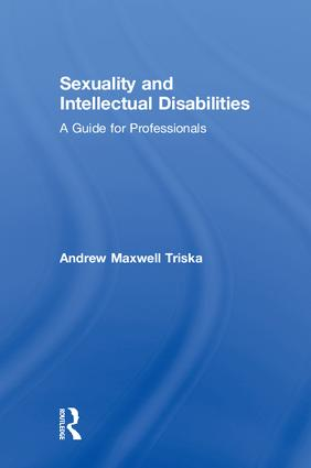Sexuality and Intellectual Disabilities: A Guide for Professionals book cover