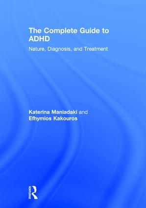 The Complete Guide to ADHD: Nature, Diagnosis, and Treatment book cover