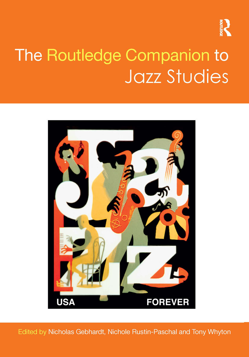 The Routledge Companion to Jazz Studies: 1st Edition (Hardback) book cover