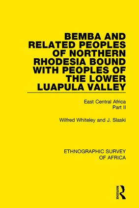 Bemba and Related Peoples of Northern Rhodesia bound with Peoples of the Lower Luapul Valley: East Central Africa Part II book cover