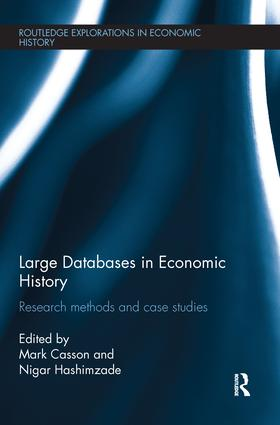 Large Databases in Economic History: Research Methods and Case Studies book cover